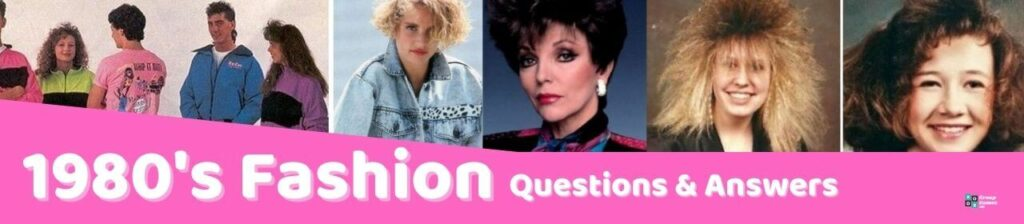 fashion 1980's Trivia Questions and Answers image