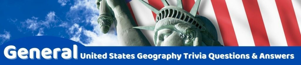 general united states geography trivia questions image