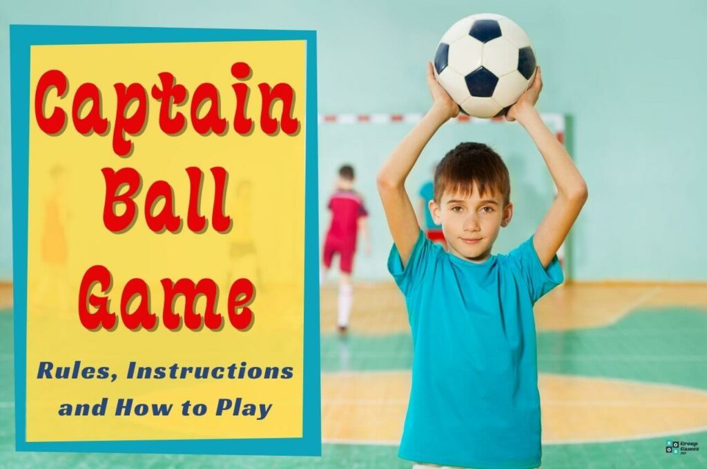 Captain ball game rules Image