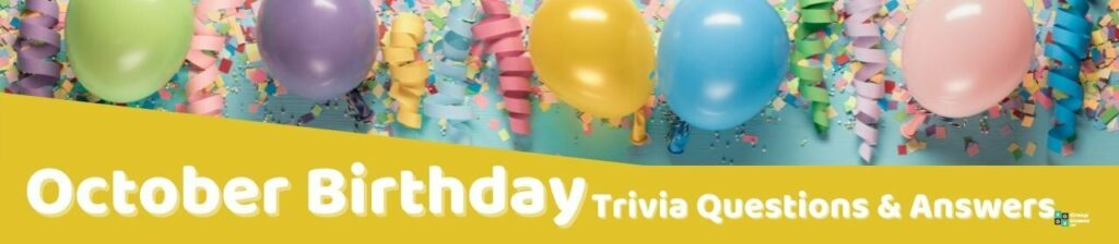 October Birthday Trivia Questions Image